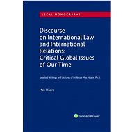 Discourse on International Law and International Relations: Critical Global Issues of Our Time - Kniha