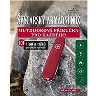 Švýcarský armádní nůž: Outdoorová příručka pro každého - Kniha