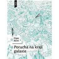 Porucha na kraji galaxie - Kniha