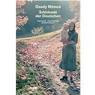 Osudy Němců Schicksale der Deutschen - Kniha