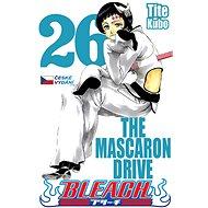 Bleach 26: The Mascaron Drive - Kniha