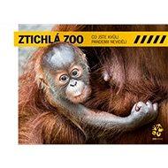 Kniha Ztichlá zoo: Co jste kvůli pandemii neviděli