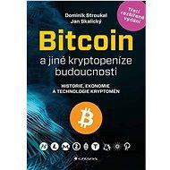 Bitcoin a jiné kryptopeníze budoucnosti - Kniha