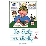 Do školy ze školky 2 - Kniha