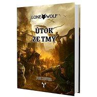 Lone Wolf Útok ze tmy: Kniha 1 - Kniha