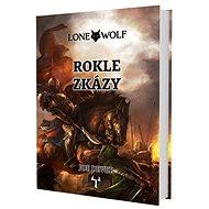 Lone Wolf Rokle zkázy: Kniha 4 - Kniha