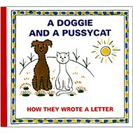 A Doggie and a Pussycat How They Wrote a Letter