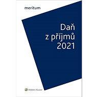 Meritum Daň z příjmů 2021 - Kniha