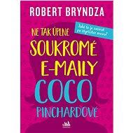 Ne tak úplně soukromé e-maily Coco Pinchardové - Kniha