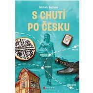 S chutí po Česku - Kniha