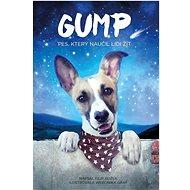 Gump: pes, který naučil lidi žít - Kniha