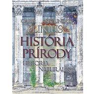 História prírody Historia Naturalis - Kniha