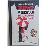 Trapasy u hantecu aneb Fópačkový storky - Kniha