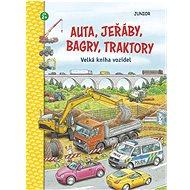 Auta, jeřáby, bagry, traktory: Velká kniha vozidel, věk 2+