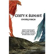 Cesty k Šumavě - Kniha
