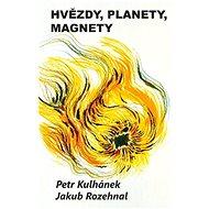 Hvězdy, planety, magnety - Kniha