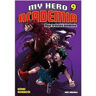 My Hero Academia 9 Moje hrdinská akademie: Můj hrdina