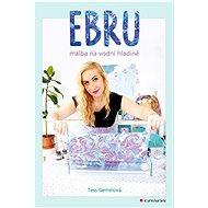 Ebru: malba na vodní hladině - Kniha