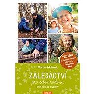 Zálesáctví pro celou rodinu - Kniha