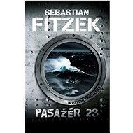 Pasažér 23: Psychothriller - Kniha