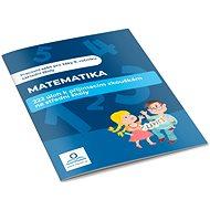 Matematika 222 úloh k přijímacím zkouškám na střední školu - Kniha