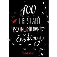 100 přešlapů pro (ne)milovníky češtiny: Červená propiska - Kniha