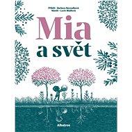 Mia a svět - Kniha