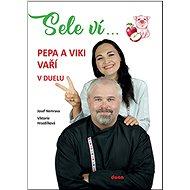 Sele ví...: Pepa a Viki vaří v duelu