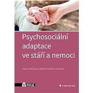 Psychosociální adaptace ve stáří a nemoci - Kniha