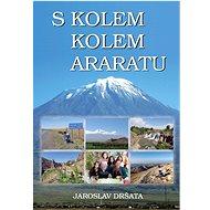 Kniha S kolem kolem Araratu