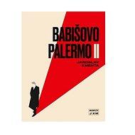 Babišovo Palermo II - Kniha