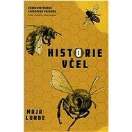 Historie včel - Kniha
