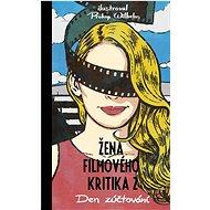 Žena filmového kritika 2: Den zúčtování - Kniha