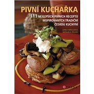 Pivní kuchařka - Kniha