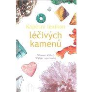 Kapesní lexikon léčivých kamenů - Kniha