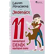Jedenáct 11: Neobyčejný deník obyčejné holky