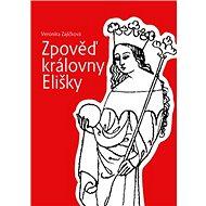 Zpověď královny Elišky - Kniha