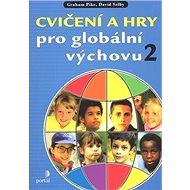 Cvičení a hry pro globální výchovu 2 - Kniha