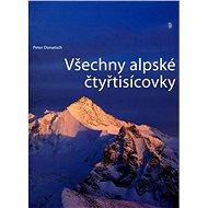 Všechny alpské čtyřtisícovky - Kniha