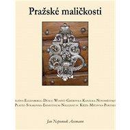 Pražské maličkosti - Kniha
