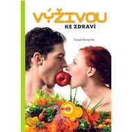 Výživou ke zdraví - Kniha