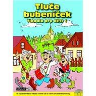 Tluče bubeníček: Říkadla pro děti 1 - Kniha