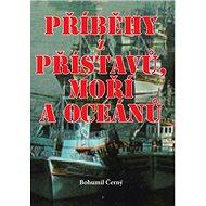 Příběhy z přístavů, moří a oceánů - Kniha
