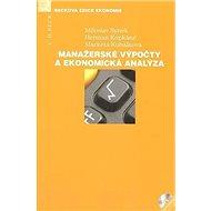 Manažerské výpočty a ekonomická analýza (+ CD) - Kniha