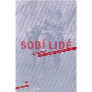 Sobí lidé: Život se zvířaty a duchy na Sibiři - Kniha