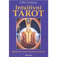 Intuitivní tarot: Odhalte moc svého tvořivého podvědomí - Kniha