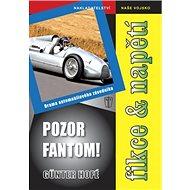 Pozor Fantom! - Kniha