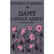 Dámy z Grace Adieu - Kniha