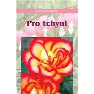 Pro tchyni: Dárková knížka - Kniha