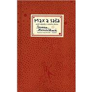 Max a Saša: Aneb zápisky z našeho domu - Kniha